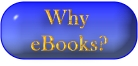 Why eBooks?